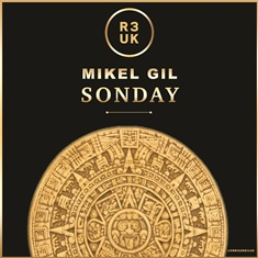 R3UK-mikel-gil-EP-SONDAY Mikel Gil descubre 'Sonday Ep' en R3UK