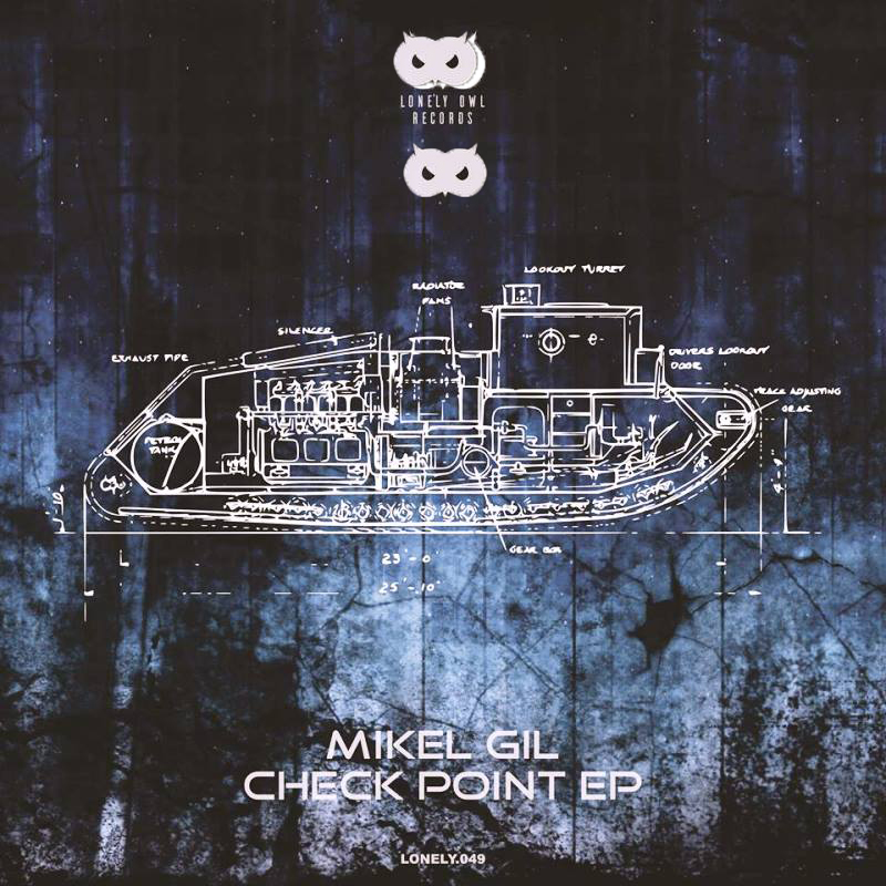 COVER-LONELY-OWL-RECORDS-CHECK-POINT-EP Mikel Gil despide el 2018 con 'Check Point Ep' en Lonely Owl Records