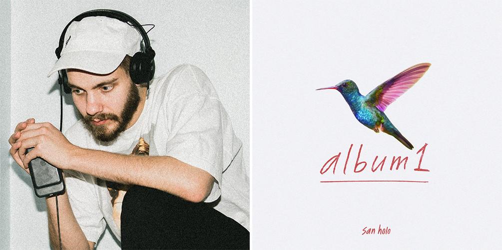 Album-San-Holo 18 álbumes de 2018 que debes escuchar