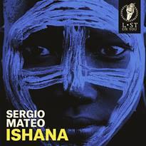 COVER-ISHANA-EP-SERGIO-MATEO-dic-2018-EDMred Sergio Mateo presenta 'Ishana Ep'
