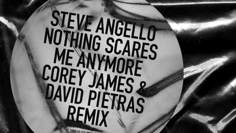 "Photo of Corey James y David Pietras remezclan ""Nothing Scares Me Anymore"" de Steve Angello"