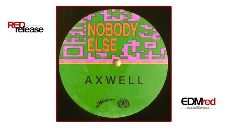 Photo of Axwell – Nobody Else