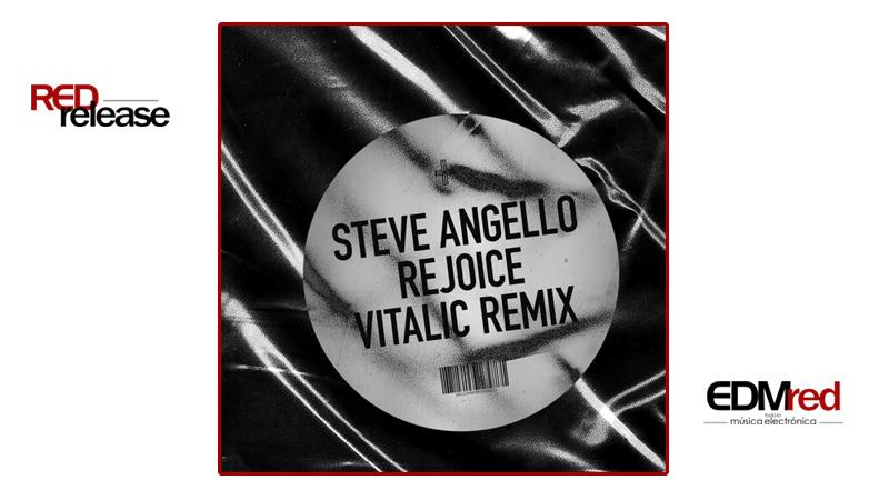 Photo of Steve Angello – Rejoice (VITALIC Remix)