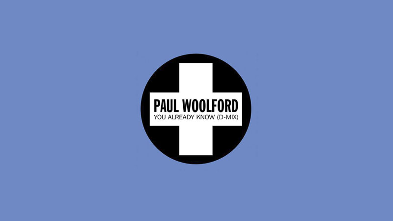 Photo of Paul Woolford se rehace en 'You Already Know'