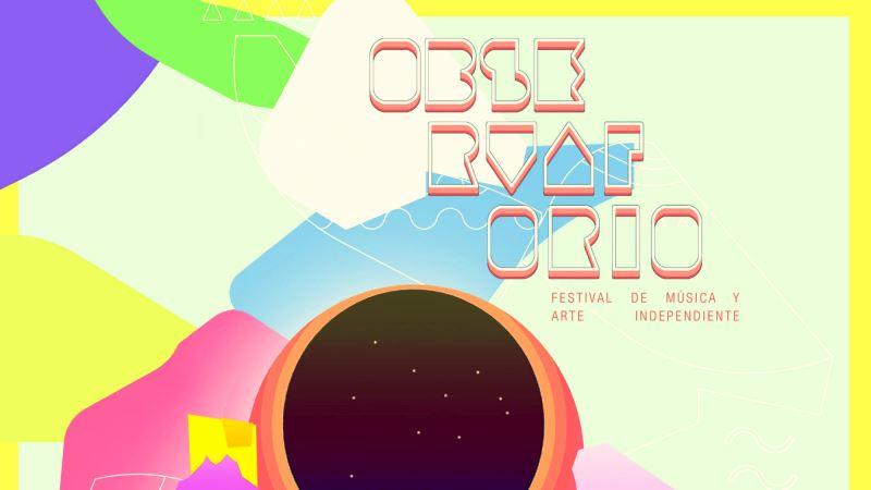 Photo of Observatorio,  Festival de Música y Arte Independiente