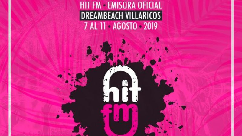 Photo of HIT FM será la emisora oficial de Dreambeach Villaricos 2019