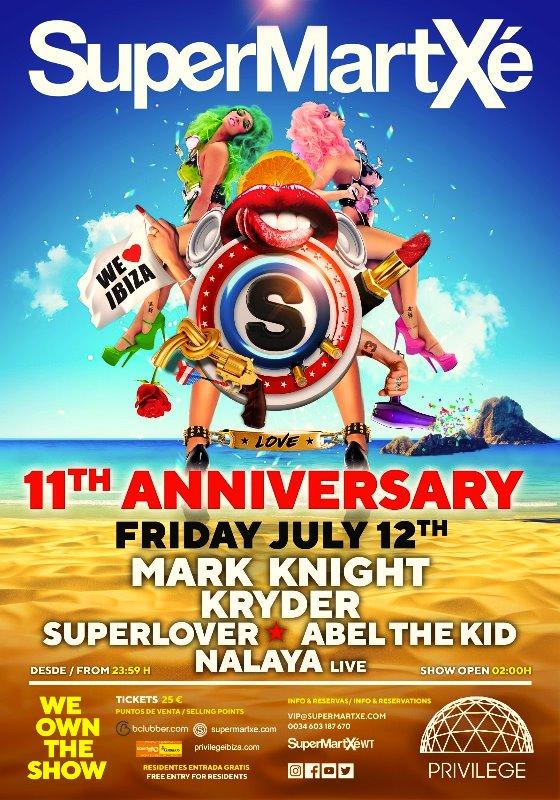 flyer-11-aniversario-de-supermartxe-en-EDMred SuperMartXé celebra su 11º Aniversario en Privilege Ibiza