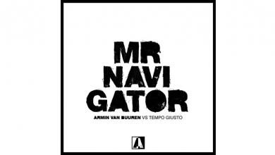 Armin van Buuren vs Tempo Giusto - Mr Navigator