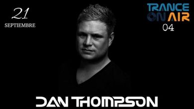 Dan Thompson Trance On Air 04