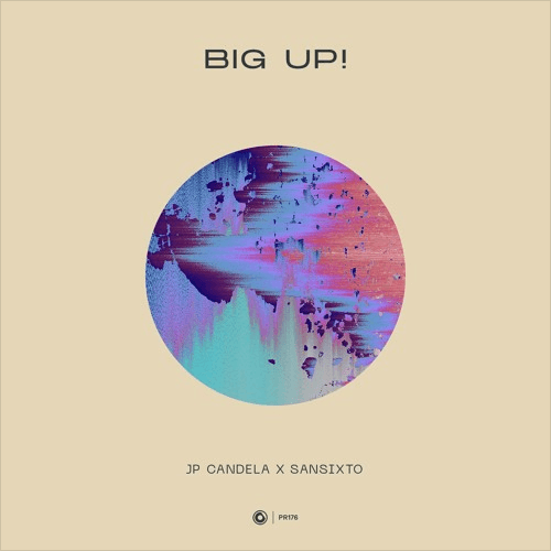 JP-Candela-x-Sansixto-Big-Up-EDMred JP Candela x Sansixto - Big Up!