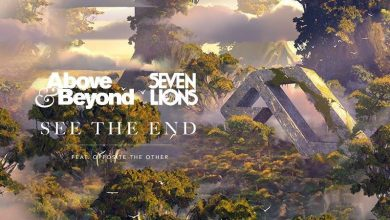 Photo of Above & Beyond and Seven Lions – See The End (Nora En Pure Remix)