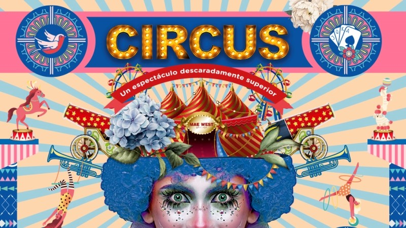 """Mae-West-Granada-Circus-EDMred Mae West Granada presenta Circus, """"un espectáculo descaradamente superior"""""""