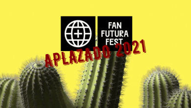 Photo of Fan Futura Fest 2020 > APLAZADO A 2021