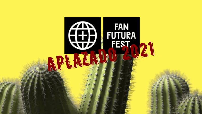 fan futura fest aplazado a 2021