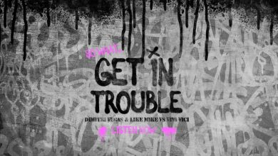 Photo of 'Get In Trouble', Dimitri Vegas y Like Mike junto a Vini Vici