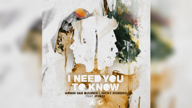 Photo of Armin Van Buuren y Nicky Romero – I Need You To Know