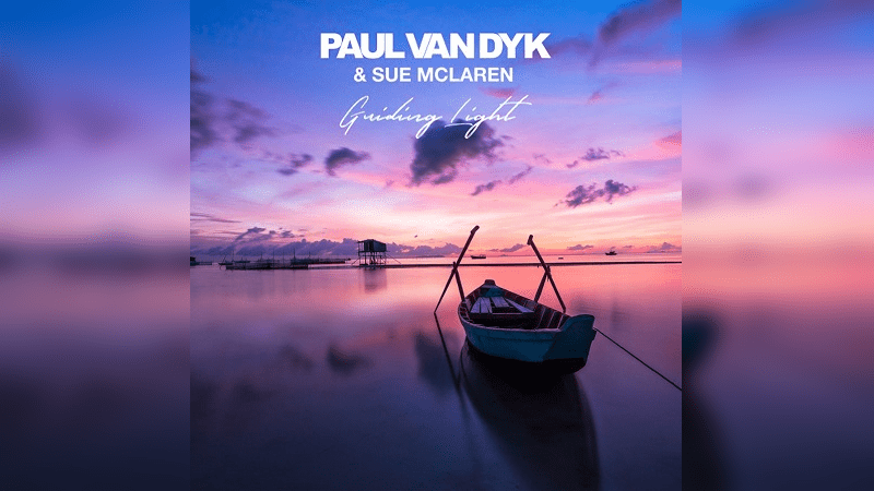 Paul van Dyk - Guiding Light