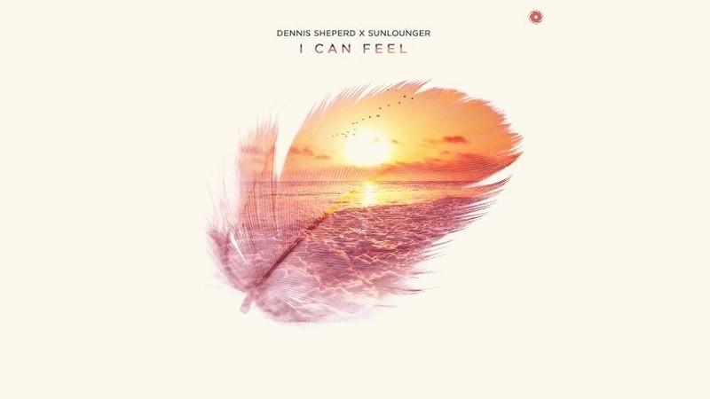 Dennish Sheperd x Sunlounger - I Can Feel